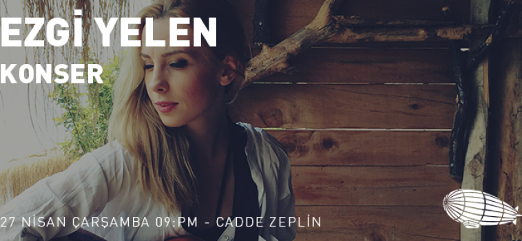 @Cadde Zeplin-Ezgi Yelen